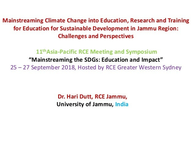 Mainstreaming Climate Change into Education, Research and Training for Education for Sustainable Development in Jammu Regi...