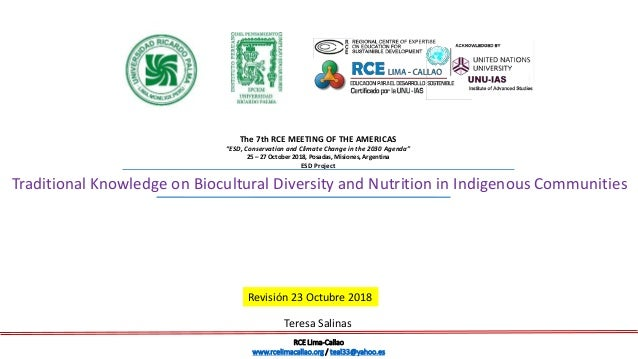 Traditional Knowledge on Biocultural Diversity and Nutrition in Indigenous Communities The 7th RCE MEETING OF THE AMERICAS...