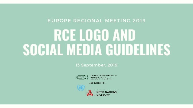 EUROPE REGIONAL MEETING 2019 RCE LOGO AND SOCIAL MEDIA GUIDELINES 13 September, 2019