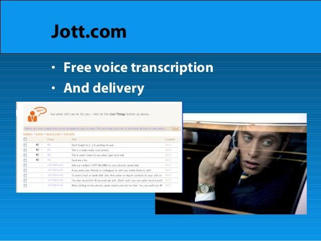 Jott.com • Free voice transcription • And delivery