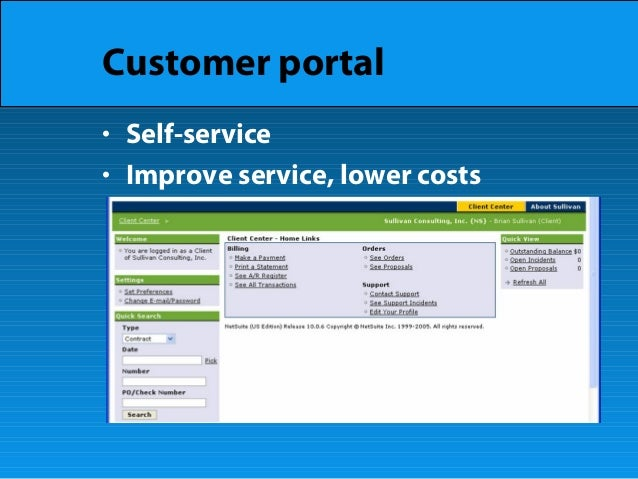 Customer portal • Self-service • Improve service, lower costs