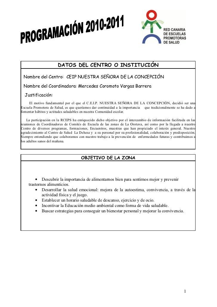 DATOS DEL CENTRO O INSTITUCIÓN Nombre del Centro: CEIP NUESTRA SEÑORA DE LA CONCEPCIÓN Nombre del Coordinadora: Mercedes C...