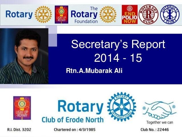 Secretary's Report 2014 - 15 Rtn.A.Mubarak Ali