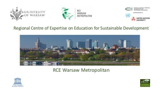 Regional Centre of Expertise on Education for Sustainable Development RCE Warsaw Metropolitan