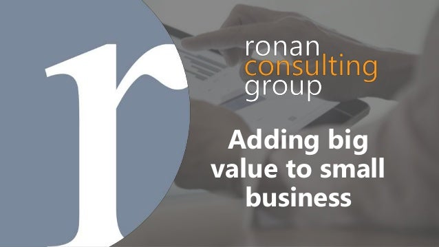 Adding big value to small business