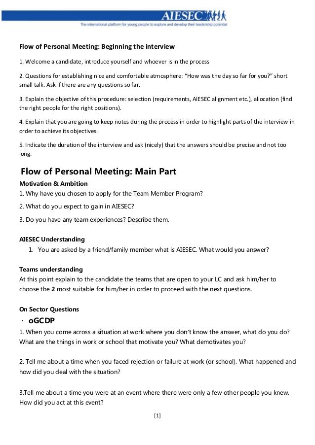 [1] Flow of Personal Meeting: Beginning the interview 1. Welcome a candidate, introduce yourself and whoever is in the pro...