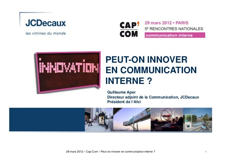 PEUT-ON INNOVER                             EN COMMUNICATION                             INTERNE ?                        ...