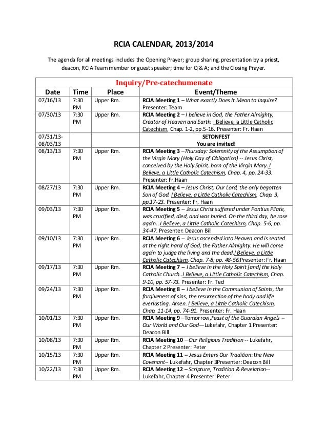 RCIA CALENDAR, 2013/2014 The agenda for all meetings includes the Opening Prayer; group sharing, presentation by a priest,...