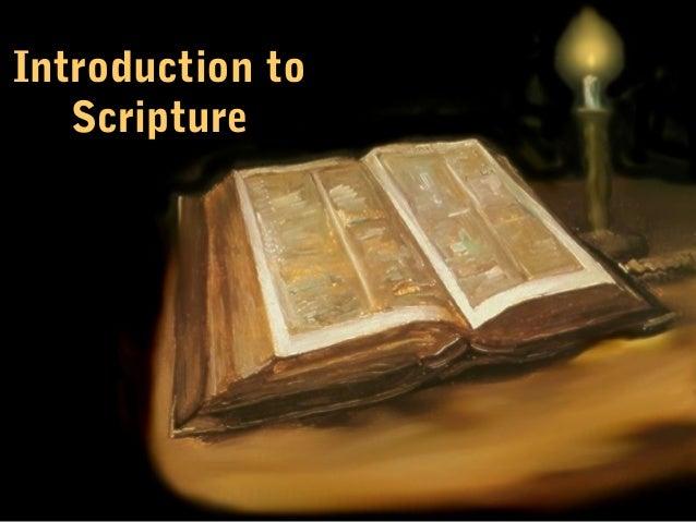 Introduction to Scripture  Introduction to Scripture  1