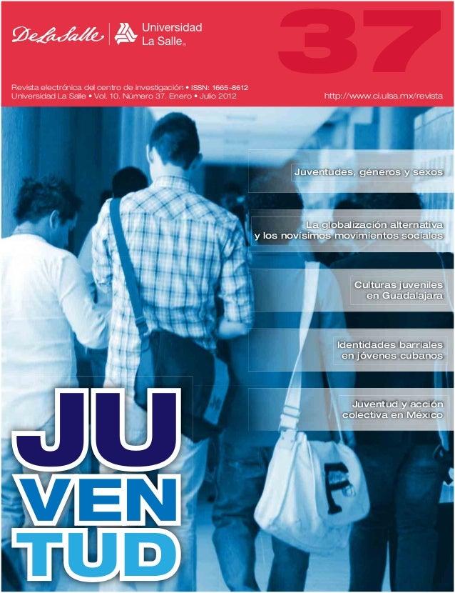 Revista electrónica del centro de investigación • ISSN: 1665-8612Universidad La Salle • Vol. 10. Número 37. Enero • Julio ...