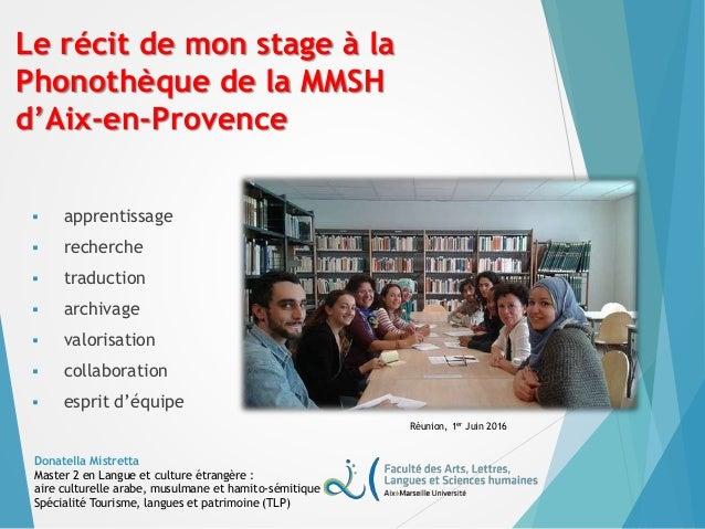 Le récit de mon stage à la Phonothèque de la MMSH d'Aix-en-Provence  apprentissage  recherche  traduction  archivage ...