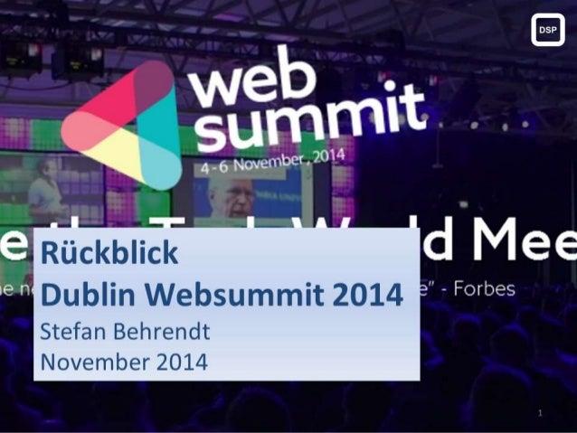 Rückblick Dublin Websummit 2014 Stefan Behrendt November 2014 1