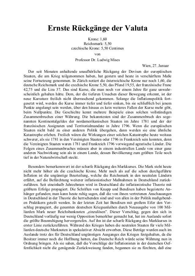 Ernste Rückgänge der Valuta Krone: 1,60 Reichsmark: 5,50 czechische Krone: 5,50 Centimes von Professor Dr. Ludwig Mises Wi...