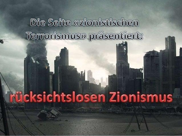 Rücksichtslosen zionismus الإرهاب الصهيوني_terrorisme sioniste_Zionist terrorism