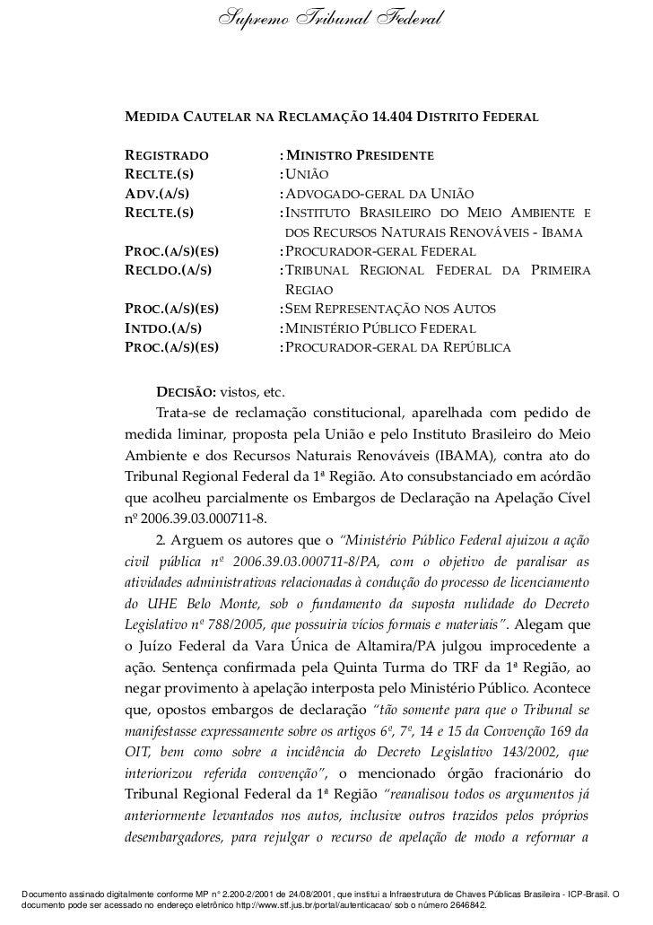 Supremo Tribunal Federal                         MEDIDA CAUTELAR NA RECLAMAÇÃO 14.404 DISTRITO FEDERAL                    ...