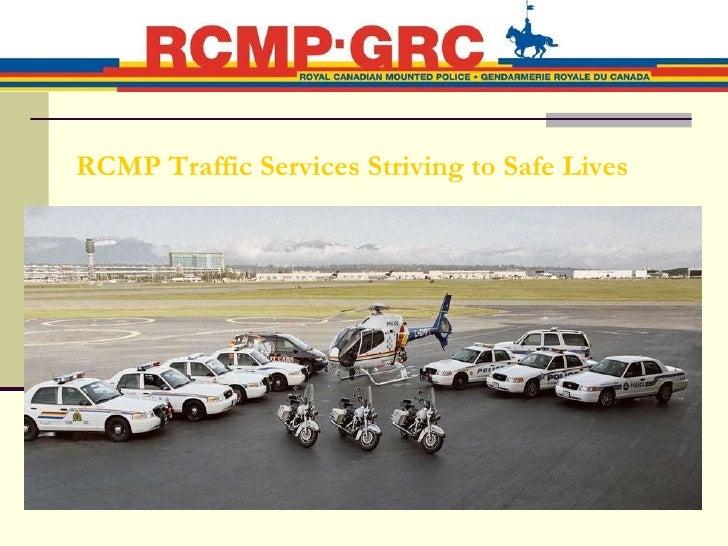 RCMP Traffic Services Striving to Safe Lives