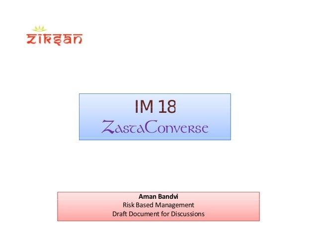 IM 18IM 18 ZastaConverse Aman Bandvi RiskBasedManagement DraftDocumentforDiscussions
