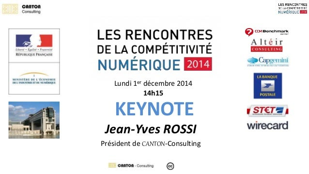 Lundi 1er décembre 2014  14h15  KEYNOTE  Jean-Yves ROSSI  Président de CANTON-Consulting
