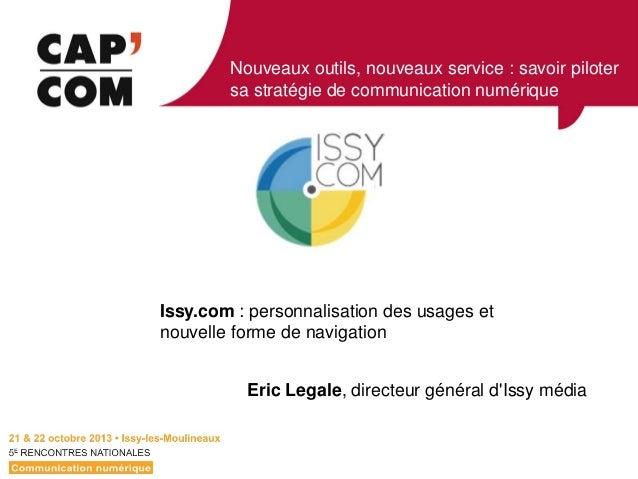 Nouveaux outils, nouveaux service : savoir piloter sa stratégie de communication numérique  Visuel  Issy.com : personnalis...