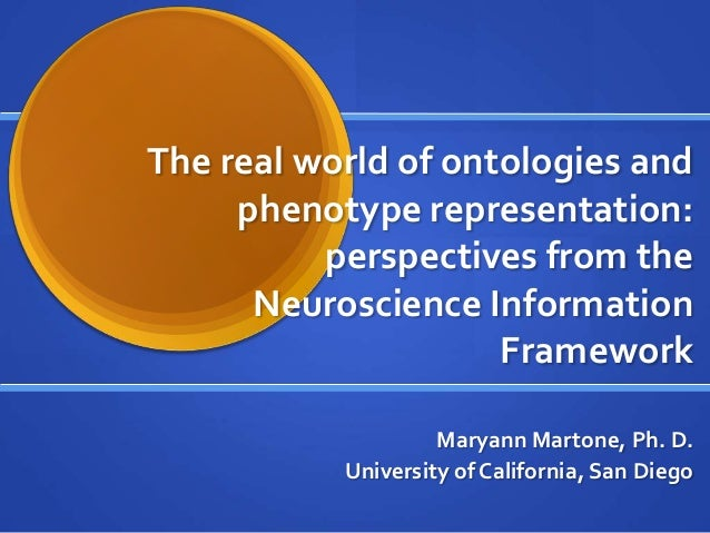 The real world of ontologies and     phenotype representation:          perspectives from the      Neuroscience Informatio...