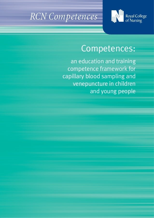 RCN Competences              Competences:          an education and training         competence framework for       capill...