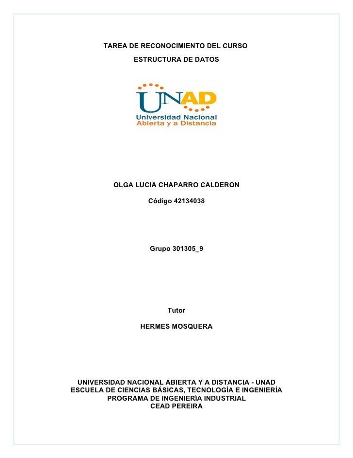 TAREA DE RECONOCIMIENTO DEL CURSO               ESTRUCTURA DE DATOS          OLGA LUCIA CHAPARRO CALDERON                 ...