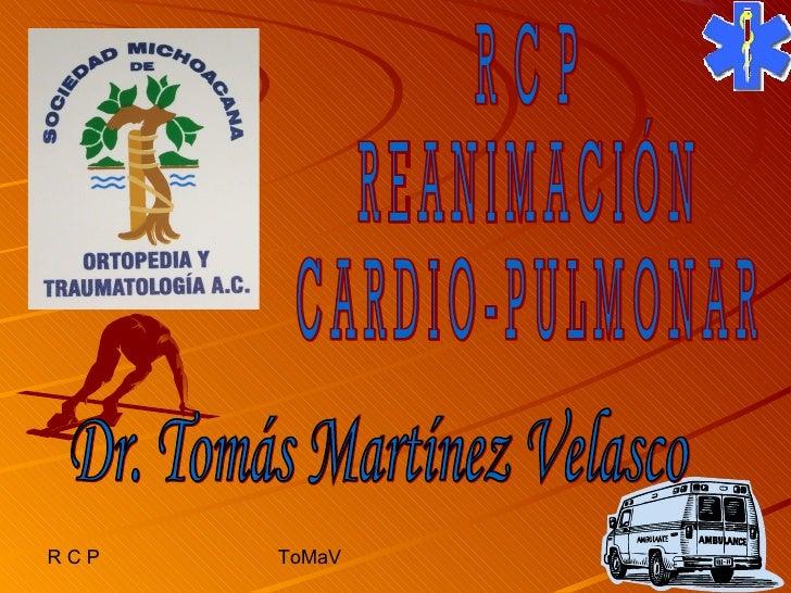 RCP   ToMaV
