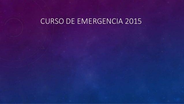 CURSO DE EMERGENCIA 2015