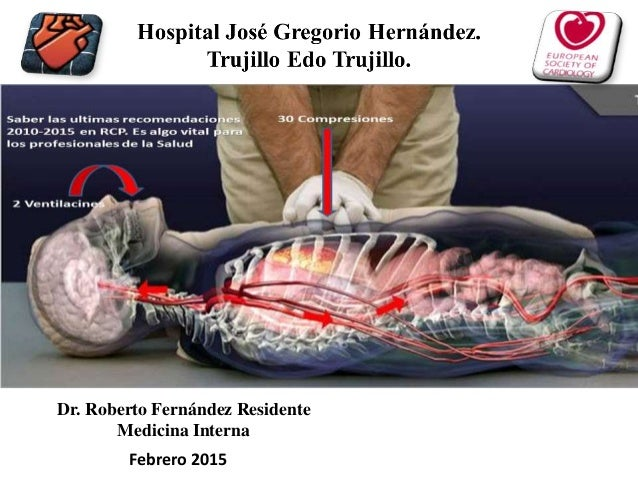 Dr. Roberto Fernández Residente Medicina Interna Febrero 2015