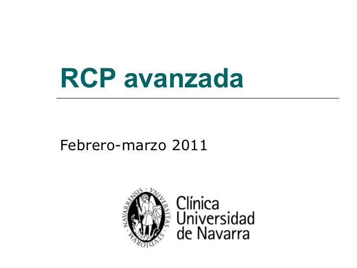 RCP avanzada Febrero-marzo 2011