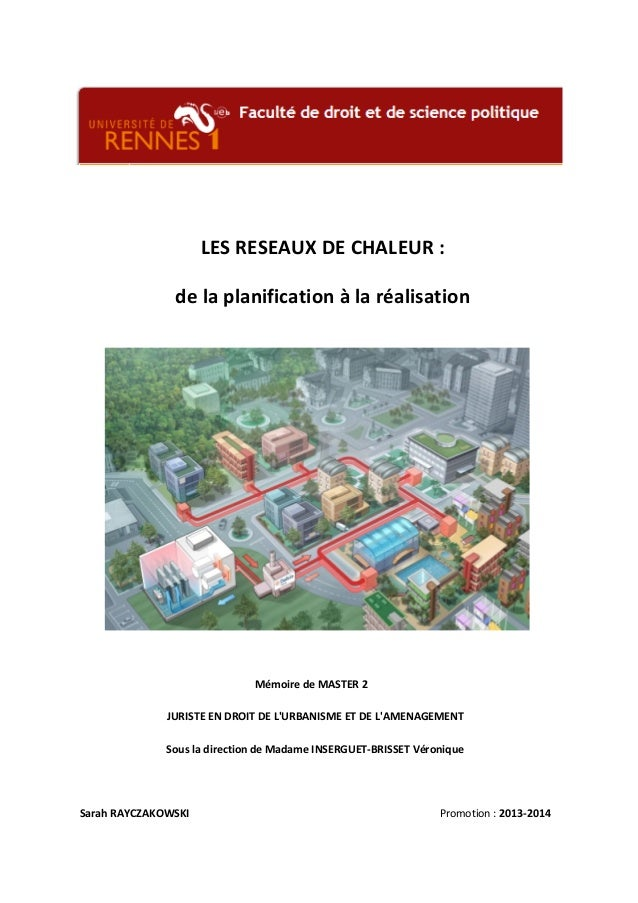 LES  RESEAUX  DE  CHALEUR  :  de  la  planification  à  la  réalisation  Mémoire  de  MASTER  2  JURISTE  EN  DROIT  DE  L...