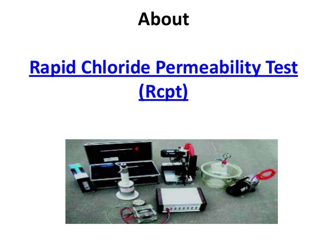 About Rapid Chloride Permeability Test (Rcpt)