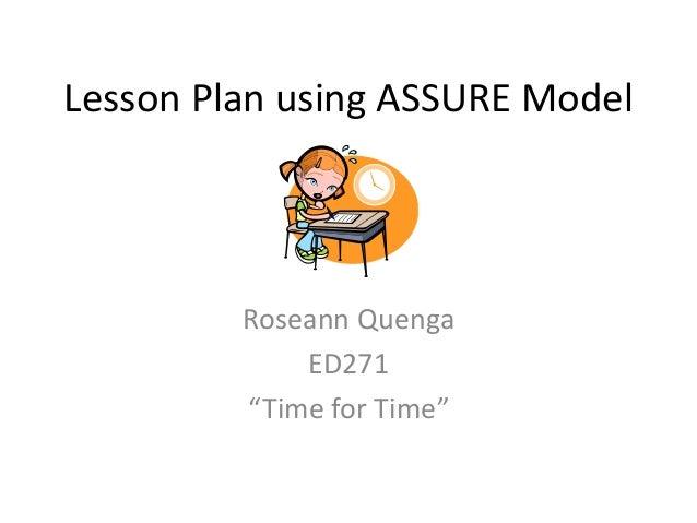 """Lesson Plan using ASSURE Model  Roseann Quenga ED271 """"Time for Time"""""""