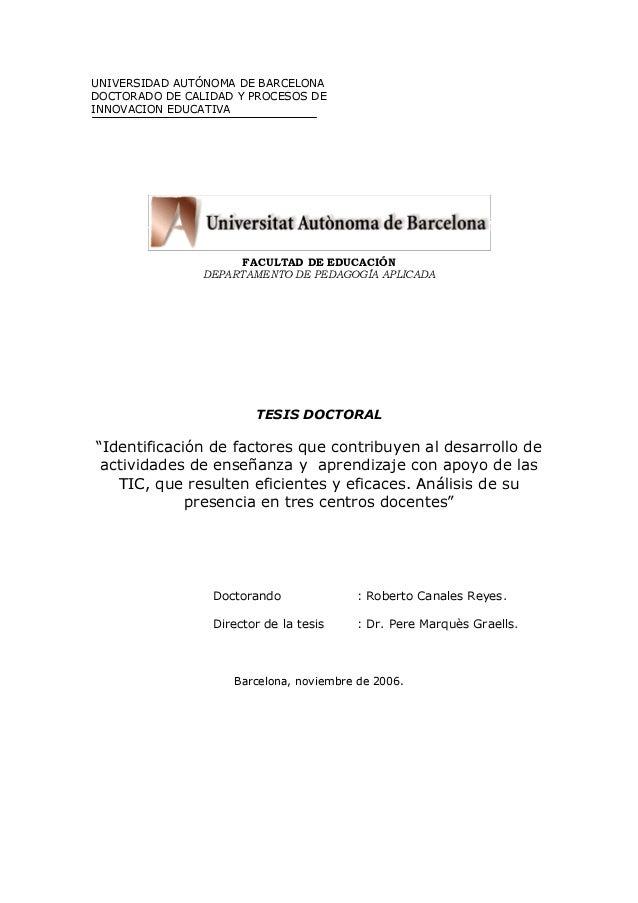 UNIVERSIDAD AUTÓNOMA DE BARCELONADOCTORADO DE CALIDAD Y PROCESOS DEINNOVACION EDUCATIVA                     FACULTAD DE ED...