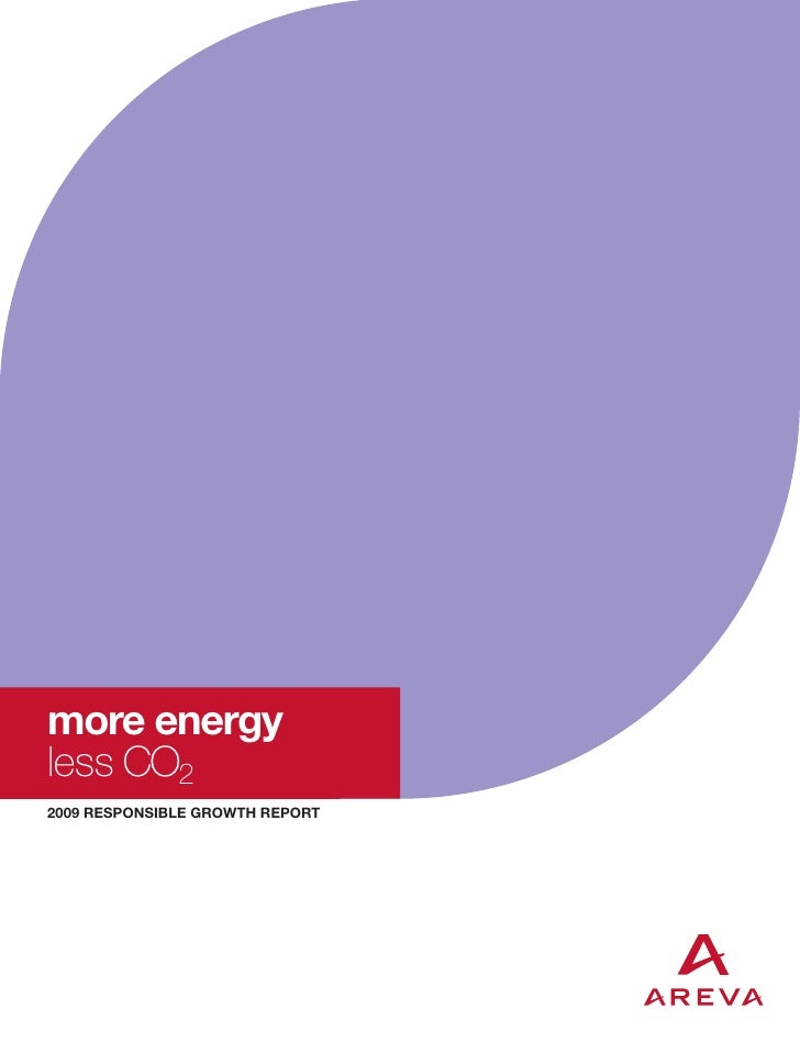 more energyless CO22009 RESPONSIBLE GROWTH REPORT