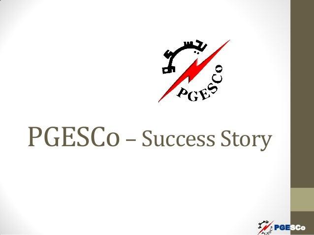 PGESCo PGESCo– Success Story