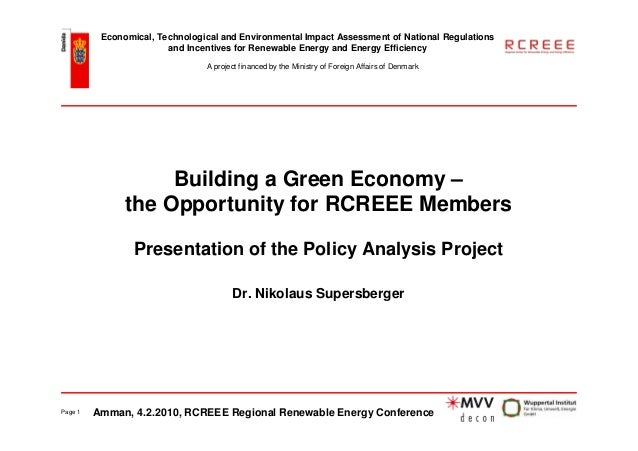 Economical, Technological and Environmental Impact Assessment of National Regulations                        and Incentive...