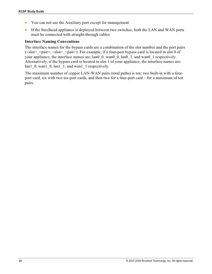 RCSP Study Guide        •   You can not use the Auxiliary port except for management      •   If the Steelhead appliance i...