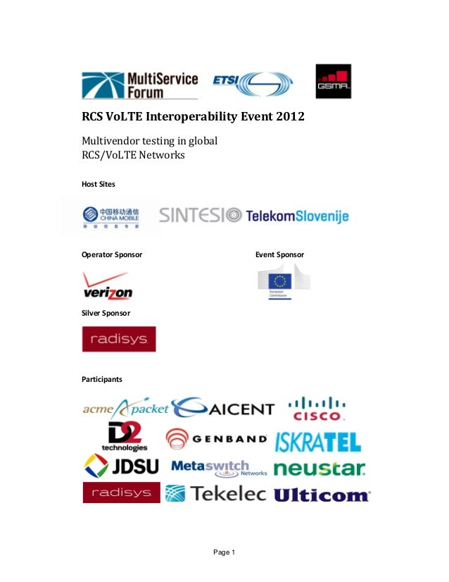 Page 1           	RCS	VoLTE	Interoperability	Event	2012	Multivendor	testing	in	global	RCS/VoLTE	Networks		Host Sites     O...