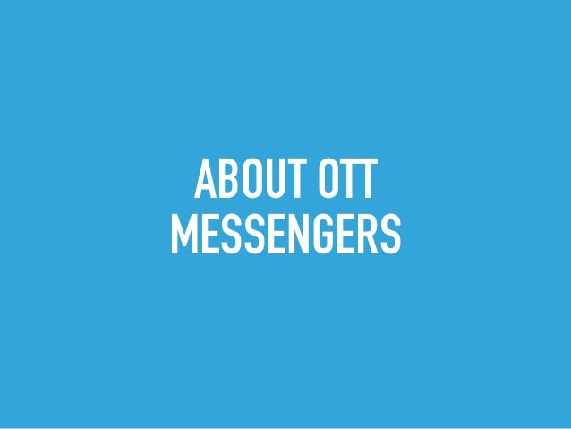 RCS vs OTT Messengers Slide 2
