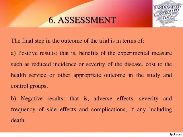 TYPES OF RANDOMIZED CONTROLLED TRIALS BASED ON RANDOMIZATION: 1. Randomized controlled trials: where randomization is used...