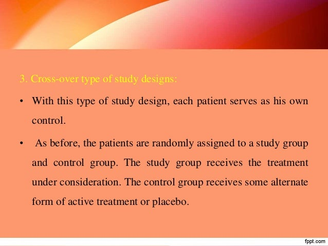BASED ON USES: 1. Clinical trials 2. Preventive trials 3. Risk factor trials 4. Cessation experiment 5. Trial of etiologic...