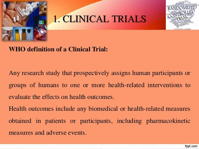 PHASE I (dose ranging / dose escalating/ safety trial) • Phase I trials are the first-stage of testing in human subjects. ...