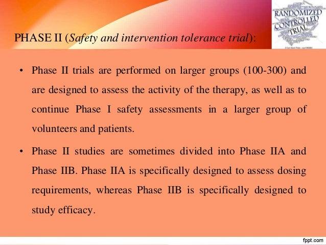 3. RISK FACTOR TRIALS • It is a preventive trial of risk factors in which the investigator intervenes to interrupt the usu...