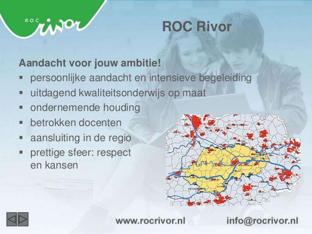 ROC Rivor  4 Academies  Zorg en Welzijn  Ondernemerschap en Dienstverlening  Ambacht en Technologie  Startacademie (n...