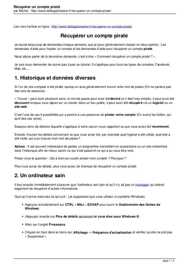 Récupérer un compte piraté par Michel - http://www.leblogduhacker.fr/recuperer-un-compte-pirate/ Lien vers l'article en li...