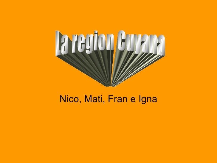 Nico, Mati, Fran e Igna La region Cuyana
