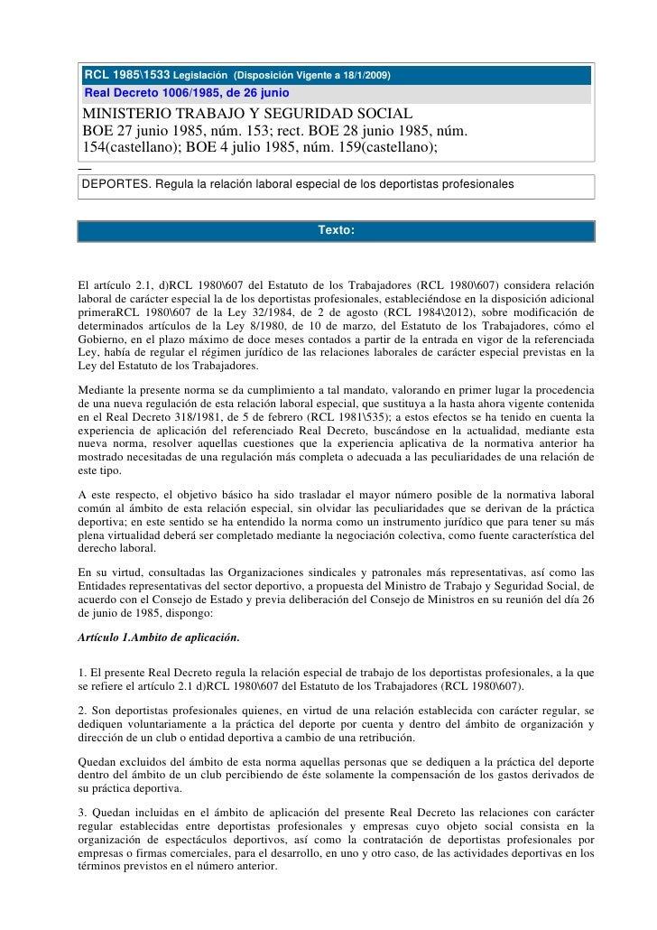 RCL 19851533 Legislación (Disposición Vigente a 18/1/2009)  Real Decreto 1006/1985, de 26 junio MINISTERIO TRABAJO Y SEGUR...
