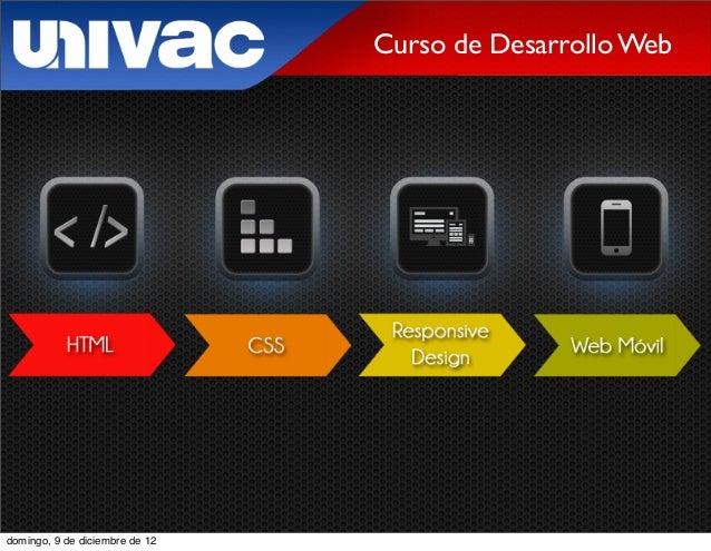 Curso de Desarrollo Webdomingo, 9 de diciembre de 12