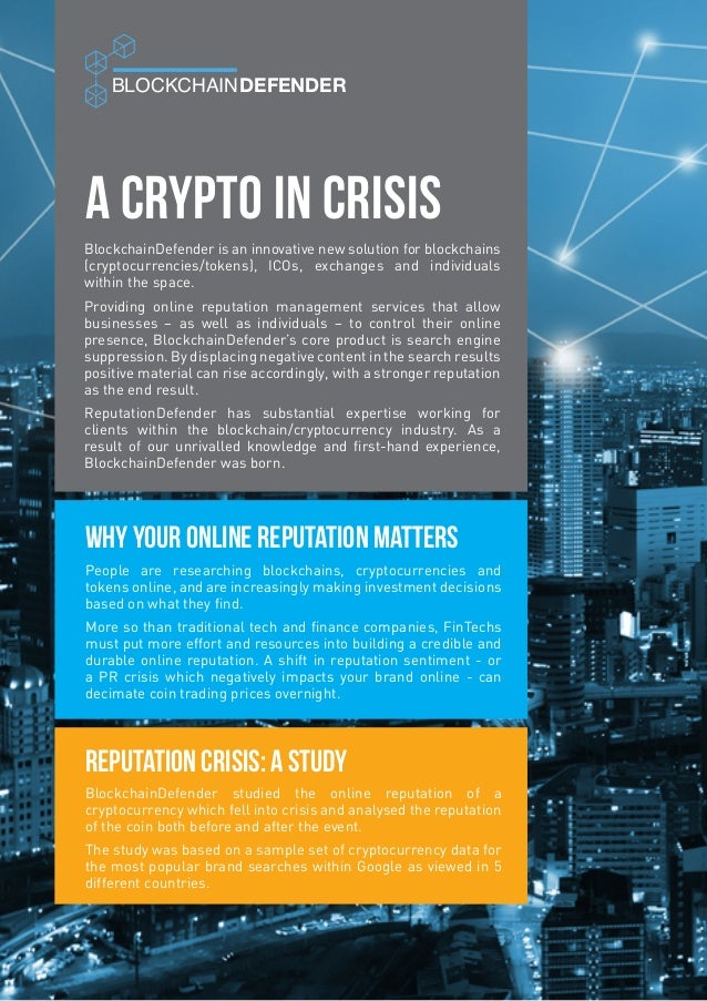 A Crypto in Crisis BLOCKCHAINDEFENDER People are researching blockchains, cryptocurrencies and tokens online, and are incr...